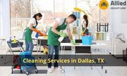 Professional Cleaning Services in Dallas,  TX