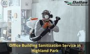 Hire Office Building Sanitization Service in Highland Park